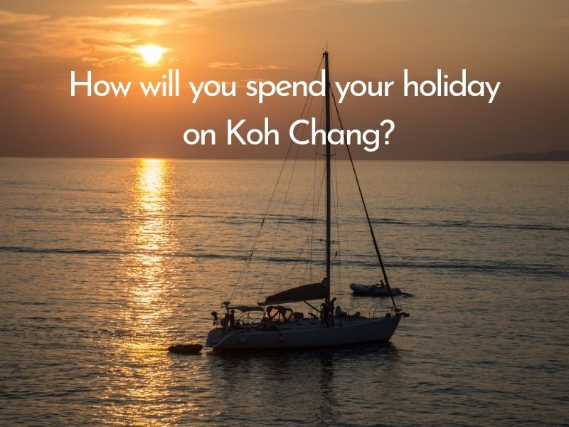 Activities for your holiday on Koh Chang
