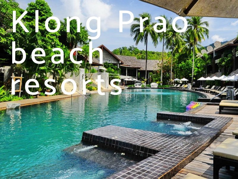 Resorts on Klong Prao beach