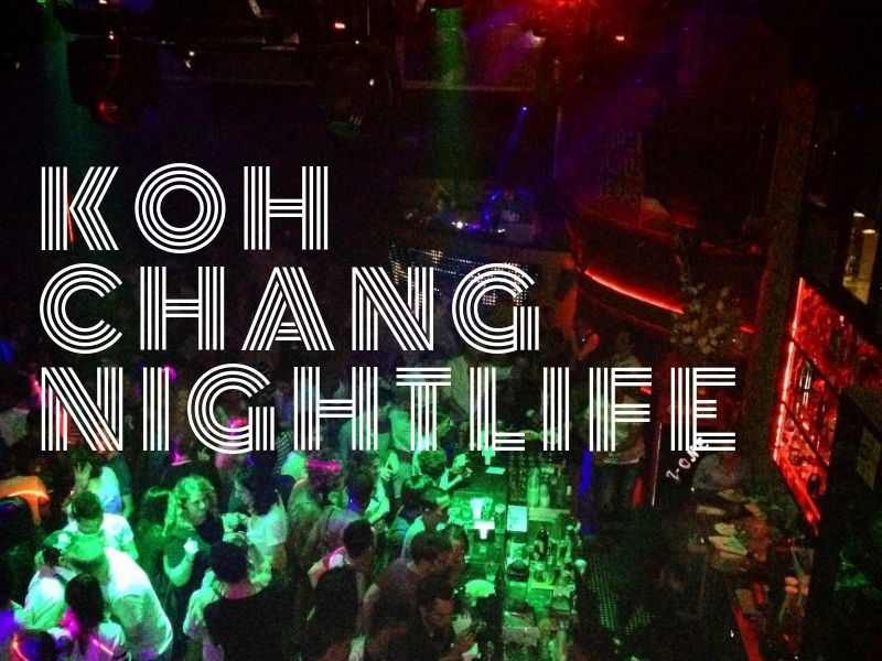 Koh Chang nightlife