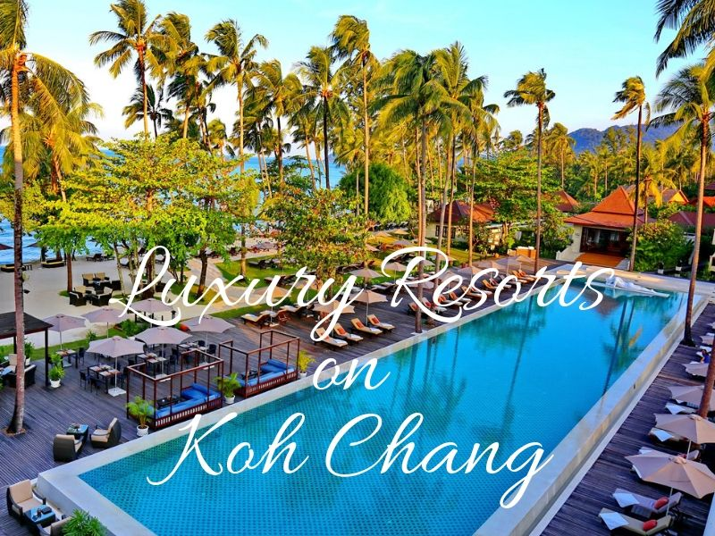 Best Luxury Resorts on Koh Chang