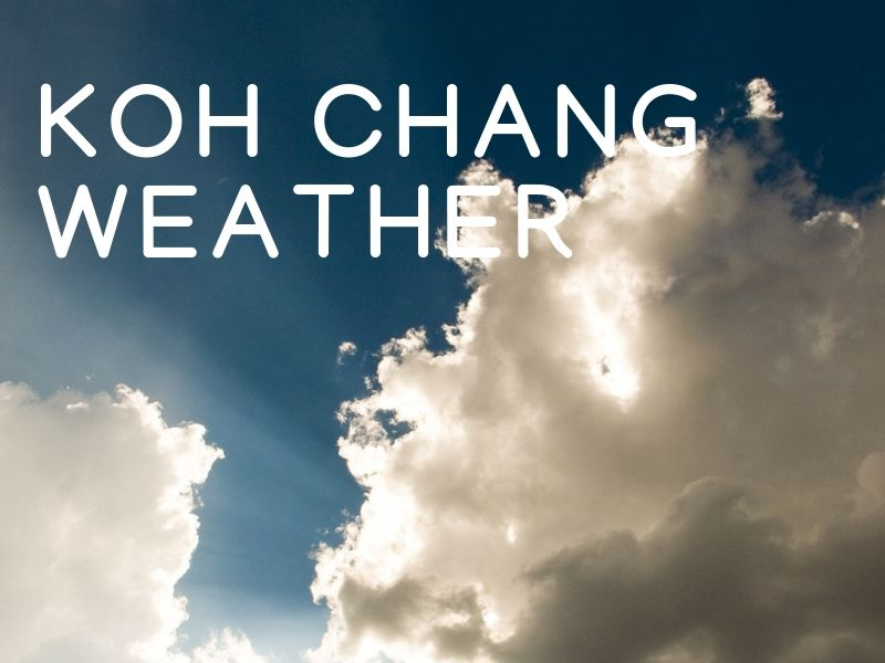 The weather on Koh Chang